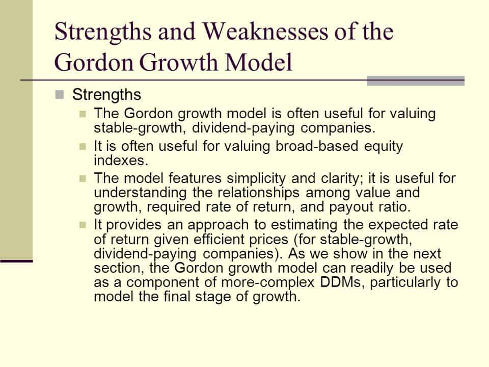 the strenghts and weaknesses of gordon-growth model