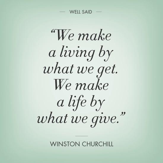 cita de Winston Churchillsobre como hacer una vida