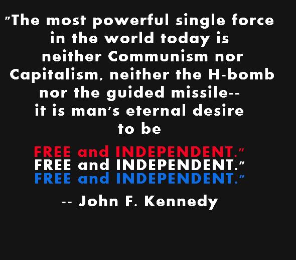 cita de John F Kennedy sobre liberdad financiera