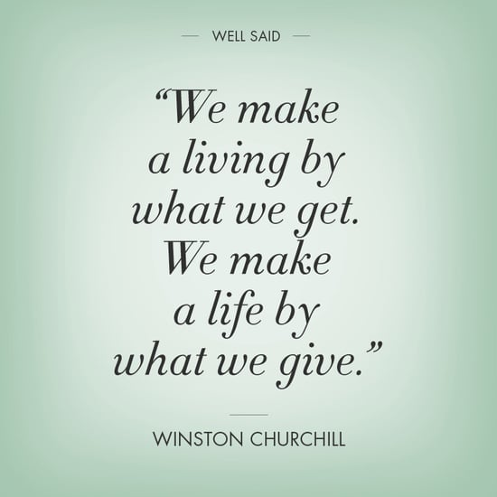 making a living by what you get quote by Winston Churchill
