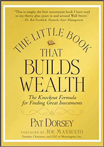 The Little Book That Builds Wealth: